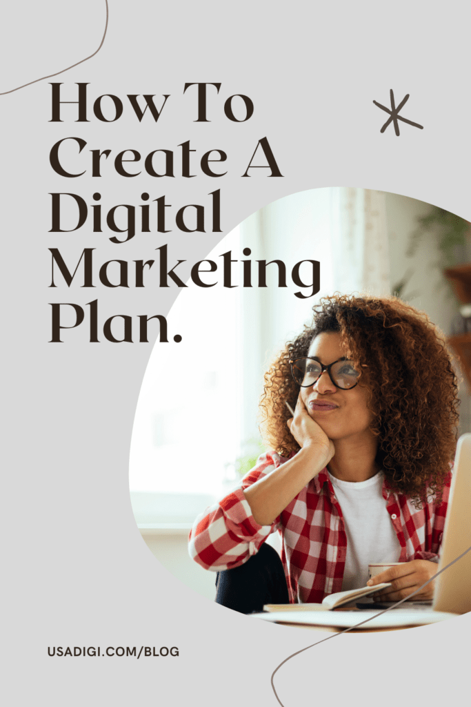 how to create a digital marketing plan - usadigi.com